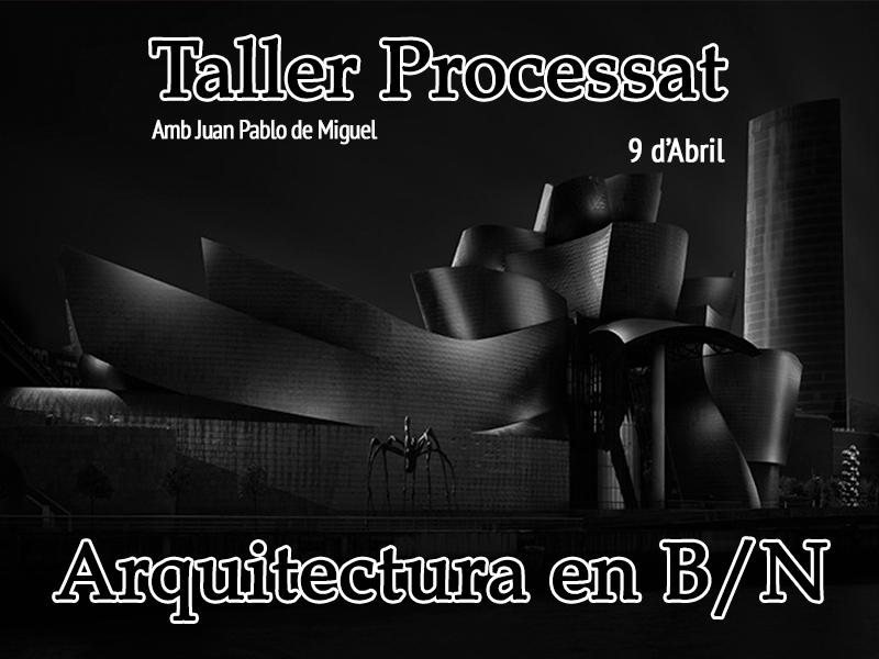 Cartell2-Taller-Processat-BN-JPMiguel-2016