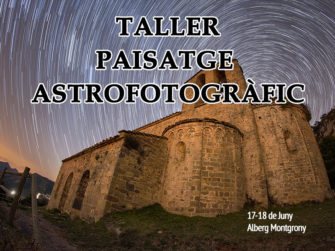 Taller de Paisatge Astrofotogràfic