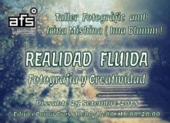 """Taller de Creativitat Fotogràfica """"REALIDAD FLUIDA"""" amb Irina Mishina"""