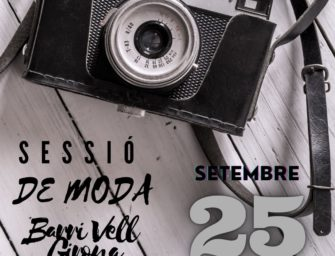 SHOOTING DE MODA – PIU BELLA  & FOTOSALT – BARRI VELL GIRONA